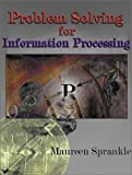 Problem Solving for Information Processing (0130255998) by Sprankle, Maureen