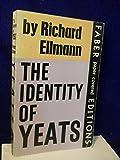 The Identity of Yeats (0195007123) by Ellmann, Richard