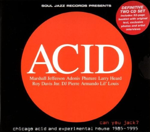 VA-Acid Can You Jack - Chicago Acid and Experimental House 1985-95-2CD-FLAC-2005-BCC Download
