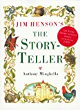 Jim Henson's the Storyteller Anthony Minghella