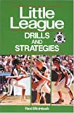 img - for Little League?? Drills and Strategies by Ned McIntosh (1987-04-01) book / textbook / text book