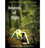 img - for [ [ [ Sources of Light [ SOURCES OF LIGHT ] By McMullan, Margaret ( Author )Aug-07-2012 Paperback book / textbook / text book