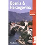 Bosnia and Herzegovina (Bradt Travel Guides)by Tim Clancy
