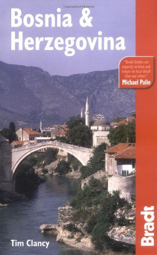Bradt Travel Guide to Bosnia and Herzegovina, 2nd ed.