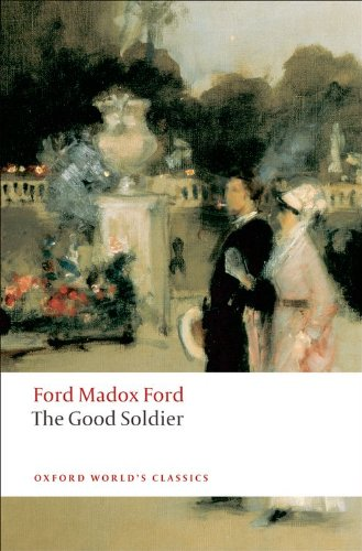 The Good Soldier: A Tale of Passion (Oxford World's...