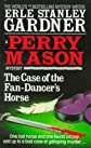 The Case of the Fan-Dancer&#39;s Horse