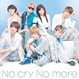 No cry No more♪AAA