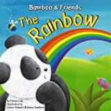 img - for The Rainbow (Bamboo & Friends) book / textbook / text book