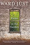 Exiles in the Garden (0547336012) by Just, Ward