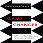 Game-Changer: Game Theory and the Art...