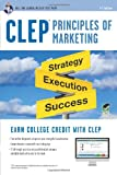 CLEP® Principles of Marketing Book + Online (CLEP Test Preparation)