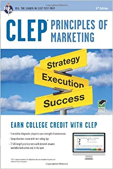 CLEP Principles Of Marketing Book + Online (CLEP Test Preparation)
