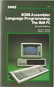 8088 Assembler Language Programming: The IBM PC David C. Willen