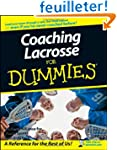 Coaching Lacrosse For Dummies�