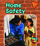 img - for Home Safety (Be Safe!) book / textbook / text book