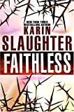 Faithless (0385339453) by Karin Slaughter