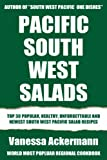 Top 30 Popular, Healthy And Newest South-West Pacific Salad Recipes You Must Eat And Enjoy in New Year