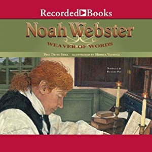 Noah Webster: Weaver of Words Audiobook
