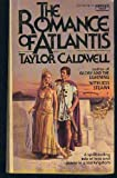 Romance of Atlantis (0449227480) by Caldwell, Taylor