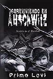 Image of Sobreviviendo en Auschwitz - Si esto es el Hombre / Survival In Auschwitz - If This Is a Man (Spanish Edition)