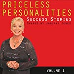 Priceless Personalities: Success Stories Shared by January Jones | January Jones,Jeannie Kerrigan