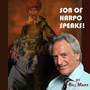 Son of Harpo Speaks!: A Family Portrait | [Bill Marx]