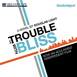 The Trouble with Bliss Audiobook