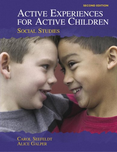 Active Experiences for Active Children: Social Studies...
