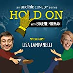 Lisa Lampanelli Has a Strict Toe Limit | Eugene Mirman,Lisa Lampanelli