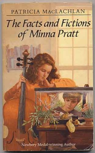The Facts and Fictions of Minna Pratt, PATRICIA MACLACHLAN