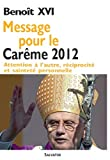 Acheter le livre Message pour le carme 2012. Attention  lautre, rciprocit et saintet