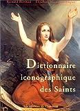 echange, troc Elis Hardouin-Fugier - Dictionnaire iconographique des saints