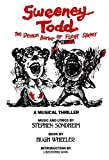 Sweeney Todd: The Demon Barber of Fleet Street (Applause Musical Library) (1557830657) by Sondheim, Stephen