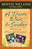 img - for A Dozen Ways to Sunday book / textbook / text book