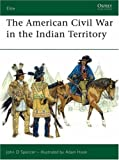 img - for The American Civil War in Indian Territory (Elite) book / textbook / text book