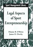 Legal aspects of sport entrepreneurship
