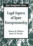 Legal aspects of sport entrepreneurship /