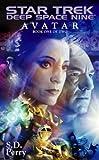 Avatar Book One (Star Trek: Deep Space Nine 1)
