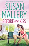 Before We Kiss (A Fool's Gold Novel - Book 14) (English Edition)
