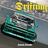 Drifting 2008 Calendar ~ Antonio Alvendia