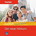 Spanisch ganz leicht: Der neue Hörkurs Hörbuch von Hildegard Rudolph Gesprochen von:  N.N.