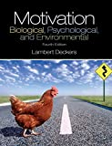 Motivation: Biological, Psychological, and Environmental, Fourth Edition