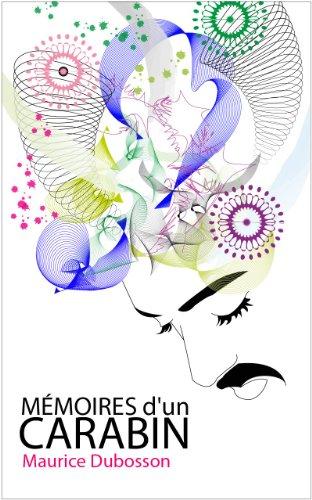 Couverture du livre MEMOIRES D'UN CARABIN