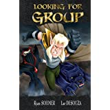 Looking For Group Volume 3 ~ Ryan Sohmer