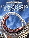 Energy, Forces & Motion (Usborne Internet-linked Library of Science)
