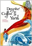 Degree Coffee by the Yard: A Short Biography of Madras
