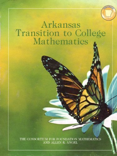 Arkansas Transition to College Mathematics ~ The Consortium for Foundation Mathematics