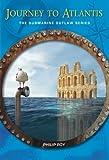 Journey to Atlantis (Submarine Outlaw)