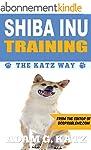 Shiba Inu Training: The Katz Way (Eng...