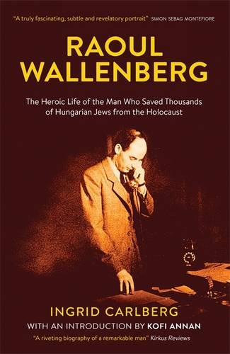raoul-wallenberg-the-biography